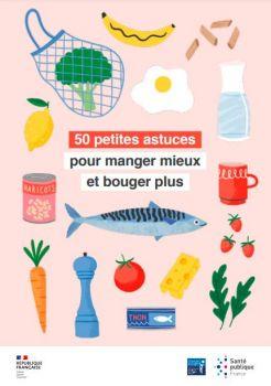 50 petites astuces pour manger mieux et bouger plus.JPG